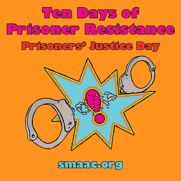 SMAAC Presents: 10 Days of Prisoner Justice History