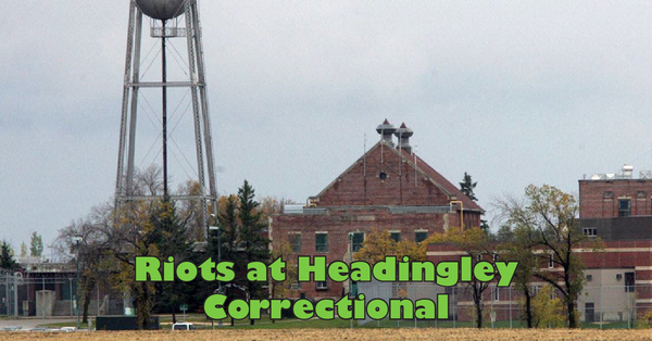 Riots at Headingley Correctional